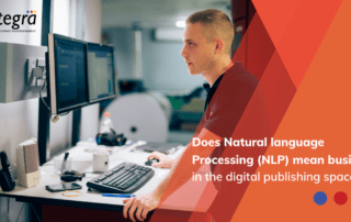 DOES NLP MEAN BUSINESS IN THE DIGITAL PUBLISHING SPACE?