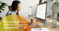 Demystifying the role of AI in Learning Management