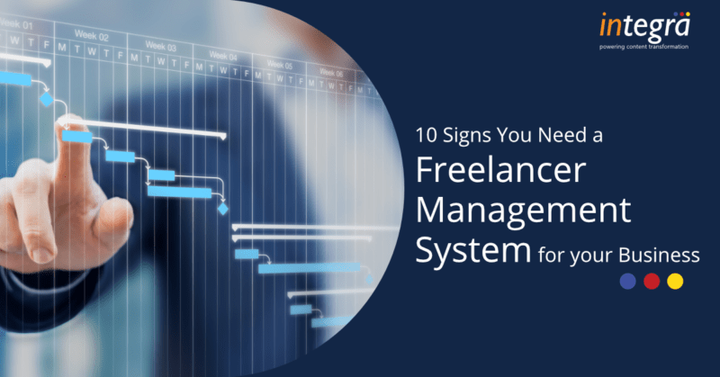 10 Signs You Need a Freelancer Management System for your Business