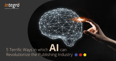 5 Ways in which AI Can Revolutionize the Publishing Industry